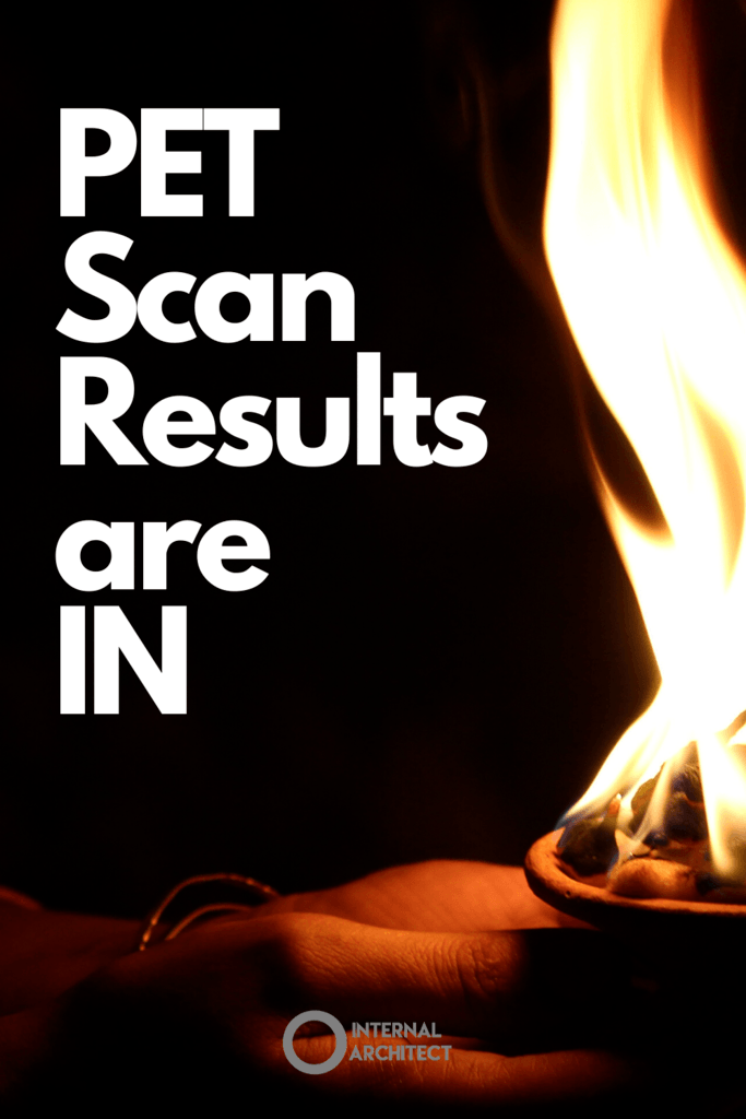 "Woman holding flame with text ""PET Scan results are in"""