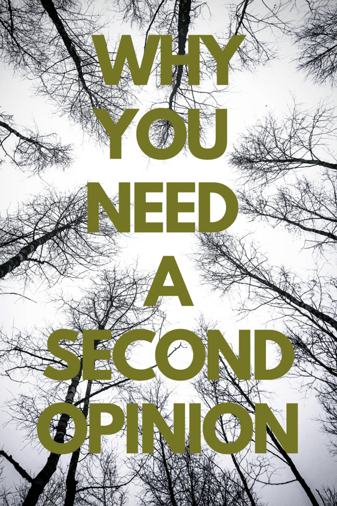 """looking to the sky through trees with text """"why you need a second opinion."""""""